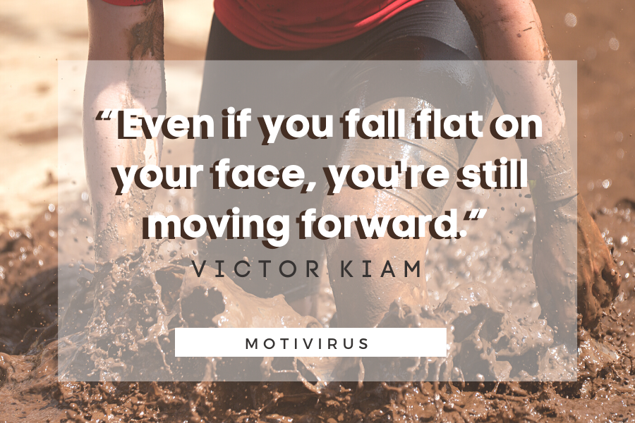 """""""Even if you fall flat on your face, you're still moving forward."""" - Victor Kiam quote graphics"""