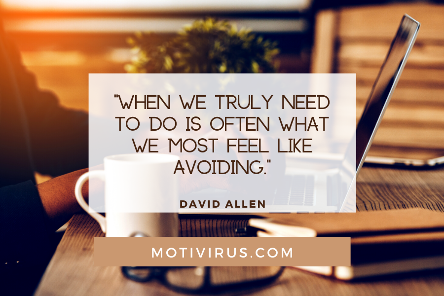 """""""When we truly need to do is often what we most feel like avoiding."""" ― David Allen quote graphics with working laptop background, best motivational quotes"""