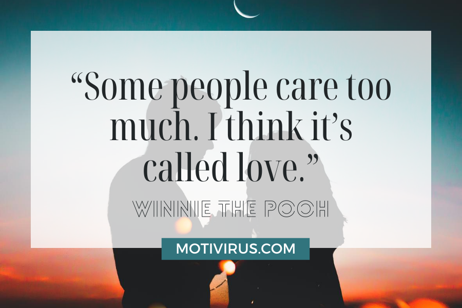 """""""Some people care too much. I think it's called love."""" cute inspirational quotes from Winnie The Pooh with silhouette of couples"""