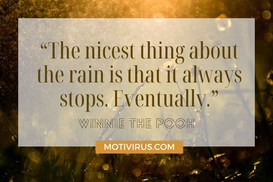 """""""The nicest thing about the rain is that it always stops. Eventually."""" cute inspirational quotes from Winnie The Pooh with yellow bokeh background"""